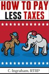 How to Pay Less Taxes: DIY U.S.Tax Planning
