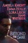 Beyond the Dark (Includes: Tale of the Demon World, #5; Breeds, #13; Wolf Breeds, #5)
