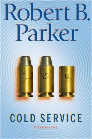 Cold Service by Robert B. Parker