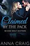 Claimed by the Pack (Wicked Wolf Shifters #2)