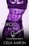 Forced by the Quarterback (Forced Series, #5)