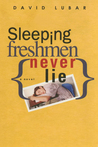 Sleeping Freshman Never Lie