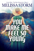 You Make Me Feel So Young (Cupid's Bow - First Generation #4)