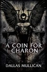 A Coin For Charon (Marlowe Gentry #1)