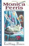 Knitting Bones (A Needlecraft Mystery, #11)