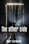 The Other Side: Melinda's Story