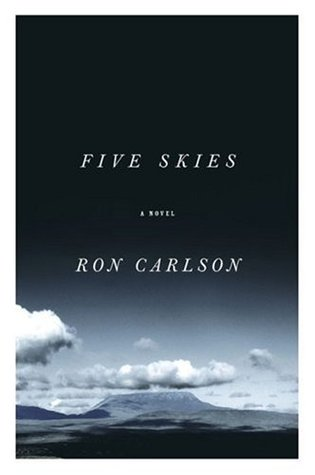 Five Skies by Ron Carlson