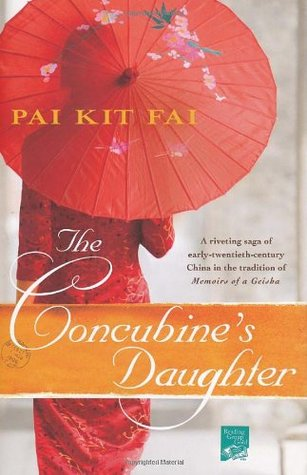The Concubine's Daughter by Pai Kit Fai