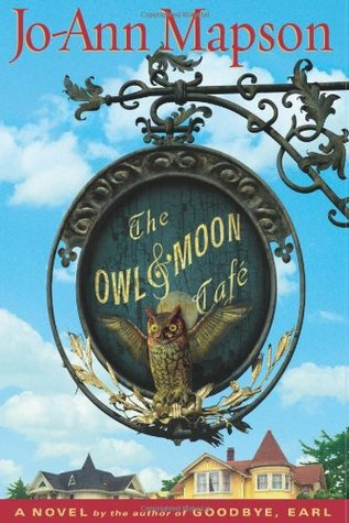 The Owl & Moon Cafe by Jo-Ann Mapson