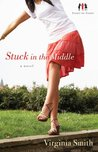 Stuck in the Middle by Virginia Smith