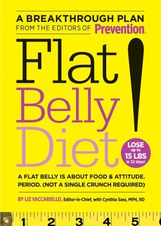 Flat Belly Diet! by Liz Vaccariello