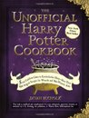 The Unofficial Harry Potter Cookbook by Dinah Bucholz