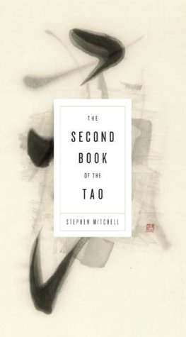 The Second Book of the Tao by Stephen Mitchell