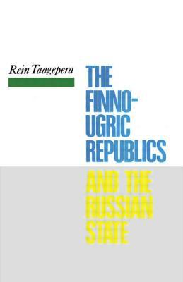 The Finno-Ugric Republics and the Russian State