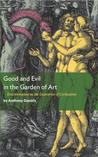 Good and Evil in the Garden of Art: Discrimination as the Guarantor of Civilization