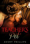 Teacher's Pet 3: A Coming of Age - New Adult Romance
