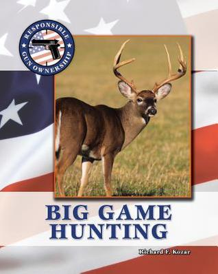 Hunting Big Game in the United States