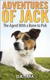 Adventures of Jack: The Agent With a Bone to Pick