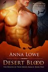 Desert Blood (The Wolves of Twin Moon Ranch, #2)