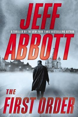 Read Online] The First Order | Book by Jeff Abbott | Review