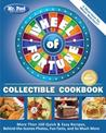Mr. Food Test Kitchen Wheel of Fortune(r) Collectible Cookbook: More Than 160 Quick & Easy Recipes, Behind-The-Scenes Photos, Fun Facts, and So Much More