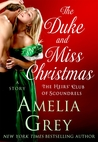 The Duke and Miss Christmas (The Heirs' Club of Scoundrels Trilogy, #2.5)