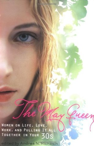 The May Queen by Andrea N. Richesin