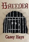 Breeder (Arrow's Flight, #1)