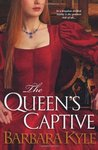 The Queen's Captive (Thornleigh, #3)