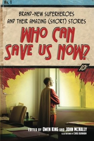 Who Can Save Us Now? by Owen King