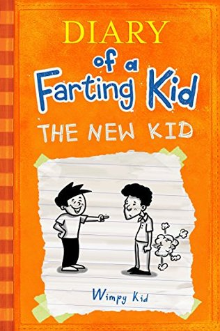 Diary Of A Farting Kid