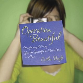Operation Beautiful by Caitlin Boyle