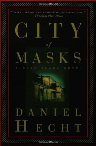 City of Masks by Daniel Hecht