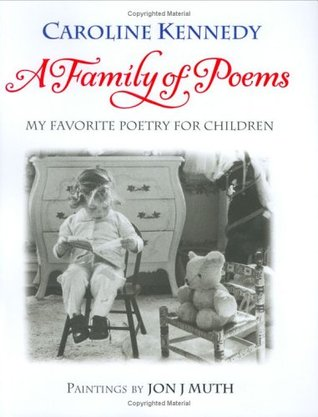 A Family of Poems: My Favorite Poetry for Children by Caroline ...