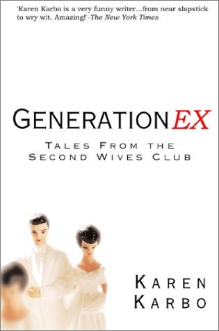 Generation Ex: Tales from the Second Wives Club