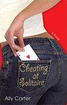 Cheating at Solitaire (Cheating at Solitaire, #1)