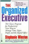 The Organized Executive: The Classic Program for Productivity: New Ways to Manage Time, Paper, People, and the Digital Office