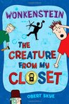 Wonkenstein (The Creature from My Closet, #1)
