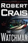 The Watchman by Robert Crais