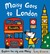 Maisy Goes to London: A Maisy First Experiences Book