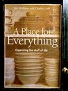 A Place for Everything: Organizing the Stuff of Life