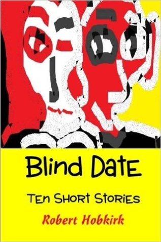 short story blind date Blind date: an ian dex supernatural short story (las vegas paranormal police department) - kindle edition by john p logsdon, christopher p young download it once and read it on your kindle device, pc, phones or tablets.