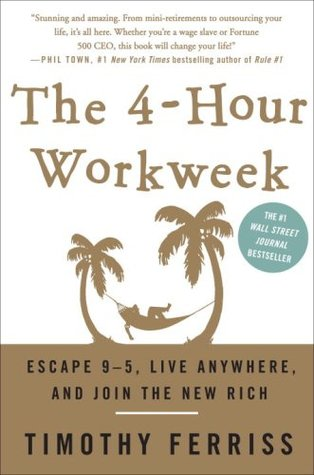 The 4-Hour Workweek by Timothy Ferriss