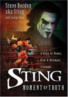 Sting: The Moment of Truth
