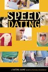 Speed Dating (Dating Game, #5)