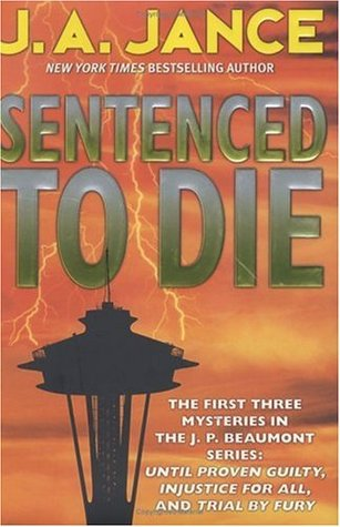 Sentenced to Die by J.A. Jance