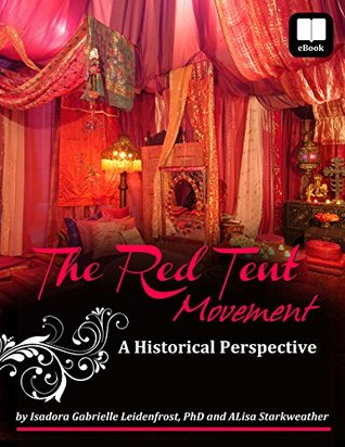 The Red Tent Movement: A Historical Perspective