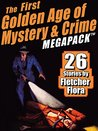 The First Golden Age of Mystery & Crime MEGAPACK ™: Fletcher Flora