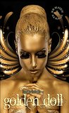 Angel to Butterfly: Golden Doll