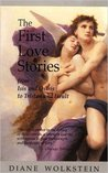 First Love Stories: From Isis and Osiris to Tristan and Iseult